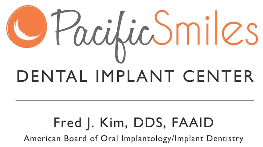 Pacific Smiles, Dental Implant Center - Fred J. Kim, DDS, FAAID, American Board or Oral Implantology/Implant Dentistry